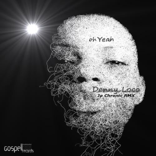 Denny Loco - Oh Yeah (Original Mix)