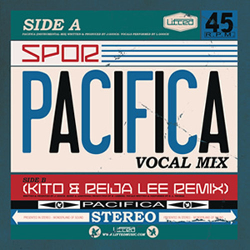 Spor - Pacifica (Kito & Reija Lee Vocal Remix)