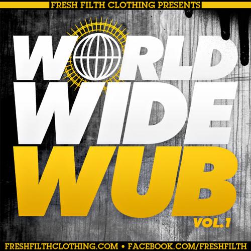 Ghost 2.0 (Fresh Filth Clothing Presents: World Wide Wub Vol. 1)