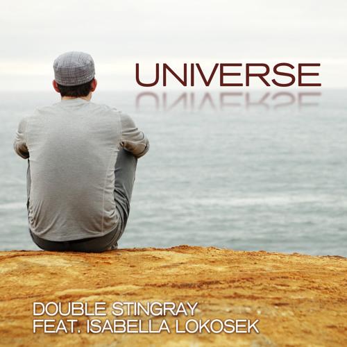 Double Stingray feat. Isabella Lokosek - Universe
