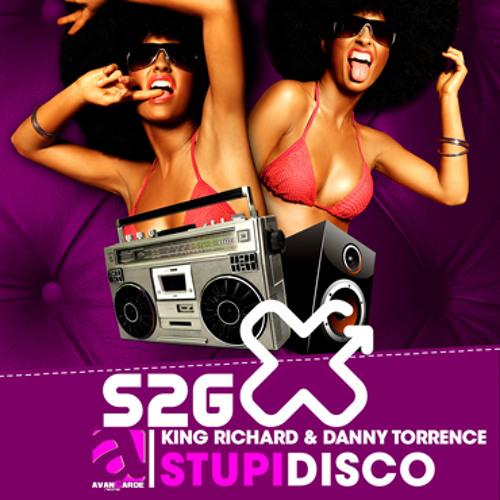 King Richard & Danny Torrence - Stupidisco (Chris Montana Remix)