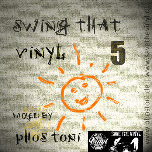 SWING THAT VINYL VOL 05 - PHOS TONI ( ELECTRO-SWING VINYL-MIX )