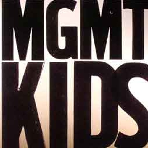 MGMT-Kids (INCE mix)