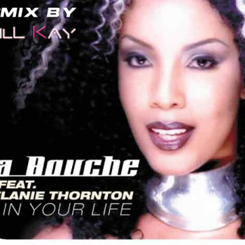 La Bouche - In your life (Will Kay Remix)