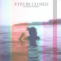 Washed Out - Eyes Be Closed (SposhRock Remix)