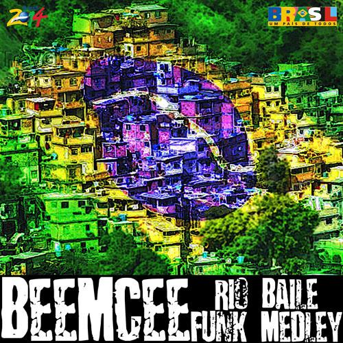 DJ Beemcee - Rio Baile Funk Medley