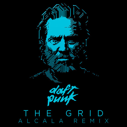 Daft Punk - The Grid (Alcala Remix)