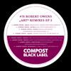 COMPOST BLACK LABEL #78 | Robert Owens prod. by Beanfield | Unique (Snuff Crew Remix)