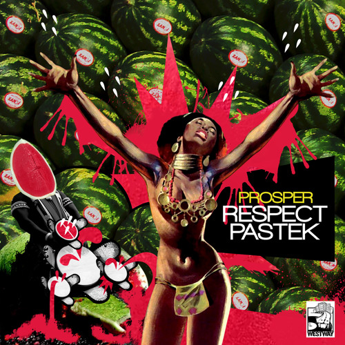 Prosper - Respect Pastek (Nils Jumpen Remix) Homeboy [Westway Records] 2011