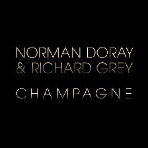 Norman Doray & Richard Grey - Champagne (Clip)