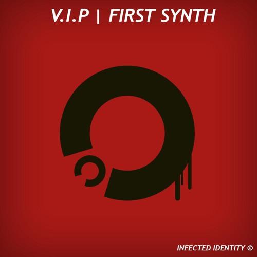 V.I.P - First Synth (Original mix) [INFID003]