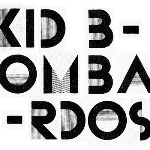 Kid Bombardos - I Round The Bend