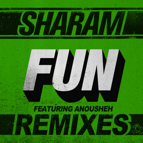 Sharam feat. Anousheh - Fun (Balearic Club Mix)