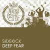 Sidekick - Deep Fear (Phobia Club Remix)