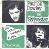 Patrick Cowley & Sylvester - Do You Wanna Funk?! (Steven Massa Remix)