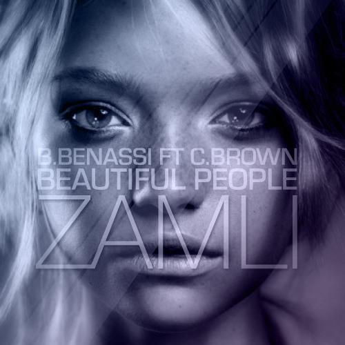 Benny Benassi Ft. Chris Brown - Beautiful People (Zamli Remix)