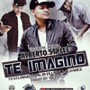 TE IMAGINO REMIX ft. LUI G 21PLUS, J ALVAREZ BY MELOW,DJ NELSON,DJ WASSI mp3