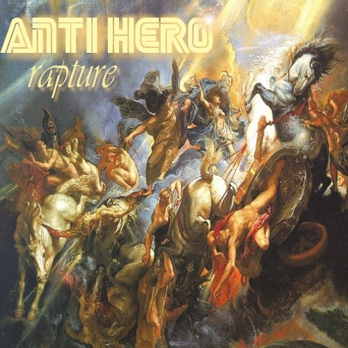DJ Anti Hero - Rapture