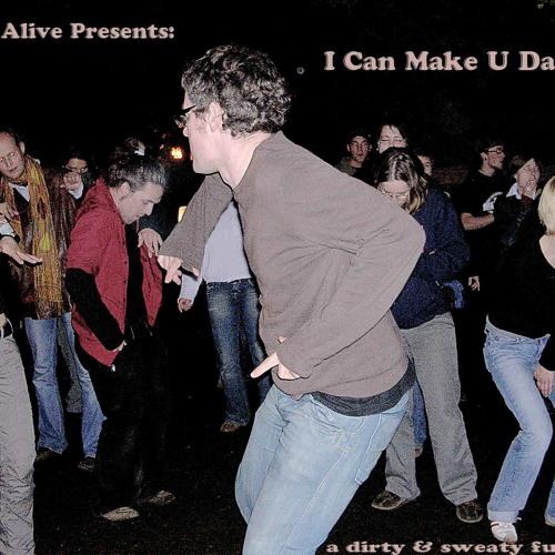 I Can Make U Dance