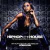HIP HOP in the HOUSE: Hip Hop Fused House Mixed by Donovan (2007)