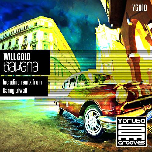 Will Gold - Havana (Danny Lilwall Remix) [YG010]
