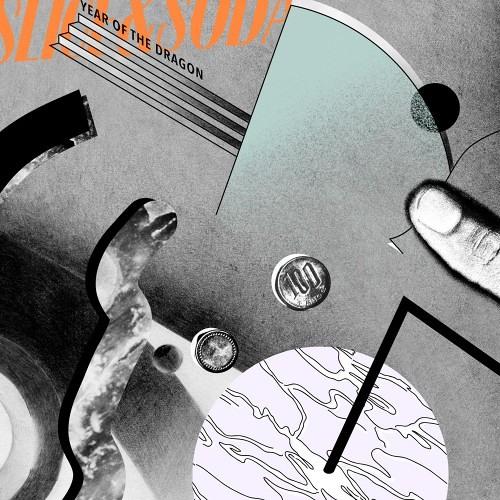 "SLICE & SODA ""Year Of The Dragon"" - Villa remix"