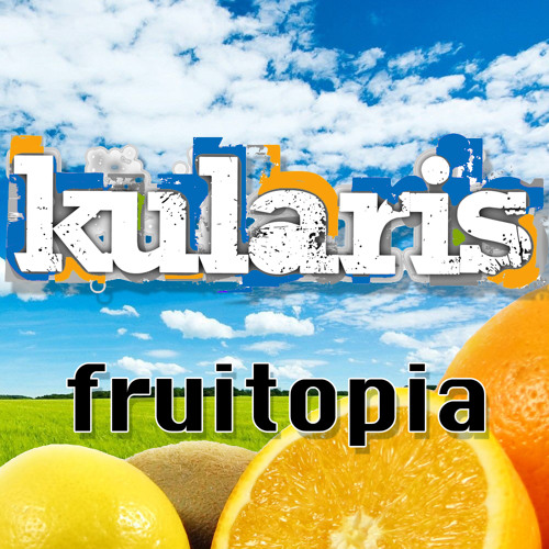 Kularis-Fruitopia
