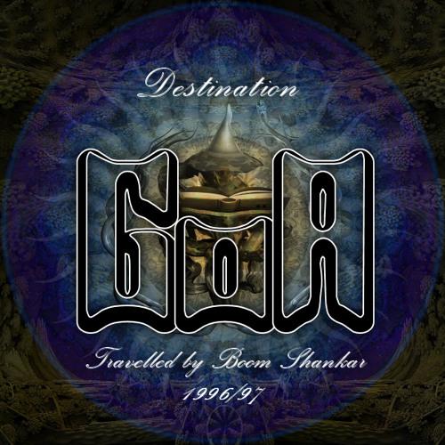 Boom Shankar - Destination Goa / The Retro Trip (Music of the '97 season)