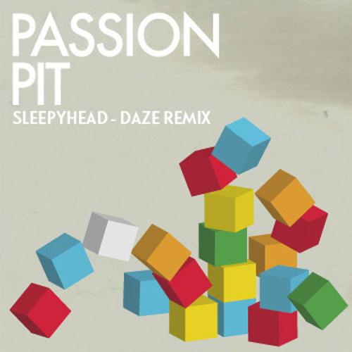 Passion Pit - Sleepyhead / Daze remix