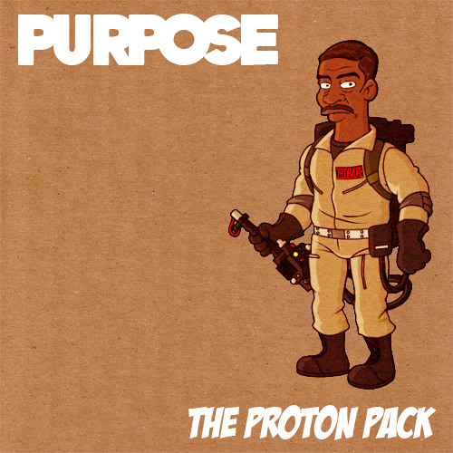 Purpose - The Proton Pack (Available Now!)