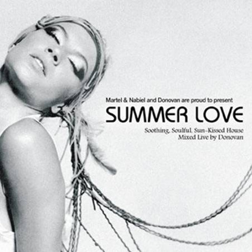 Summer Love 1: Soothing, Soulful, Sun-Kissed House, Vol 1 Mixed Live by Donovan (2003)