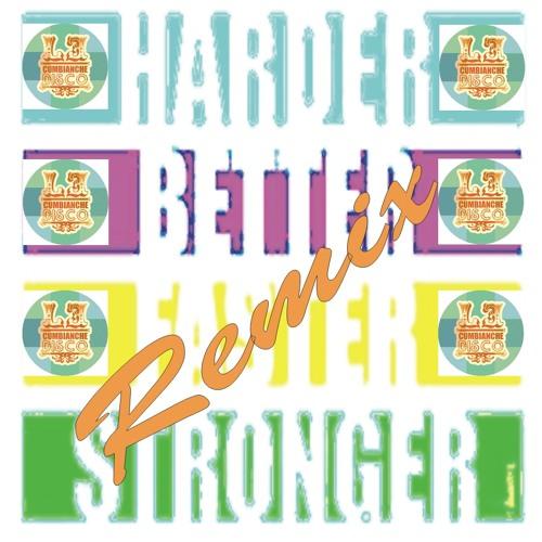 Daft Punk - Harder better faster stronger ( Le Cumbianche Disco remix ). Version para IMAGINA 2011.