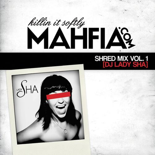 2011 Mahfia Shred Mix