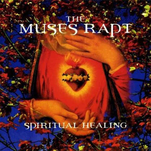 Spiritual Healing ( album mix) by The Muses Rapt