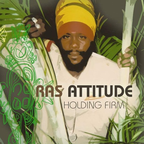 Ras Attitude - Smile On Your Face