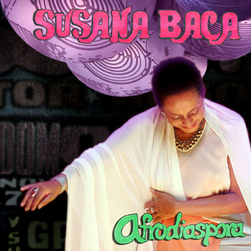 Susana Baca - Bendiceme