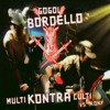 Gogol Bordello - Punk Rock Parranda