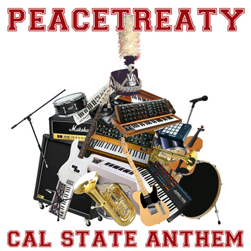 PeaceTreaty - Cal State Anthem ft. Kissed With a Noise