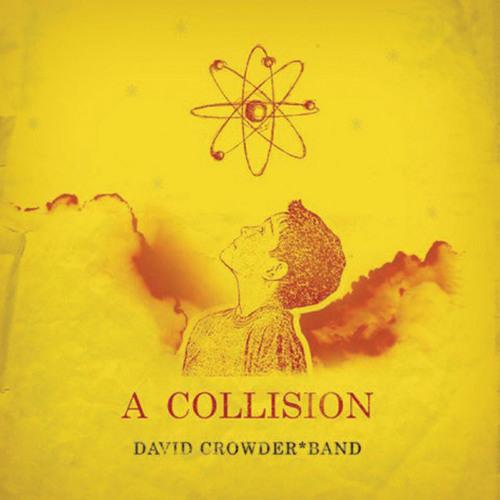 David Crowder* Band - You Are My Joy [feat. Rusty Jarrett]