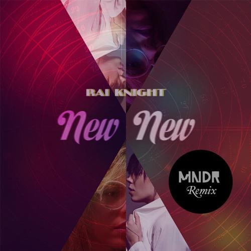 New New (MNDR Remix)