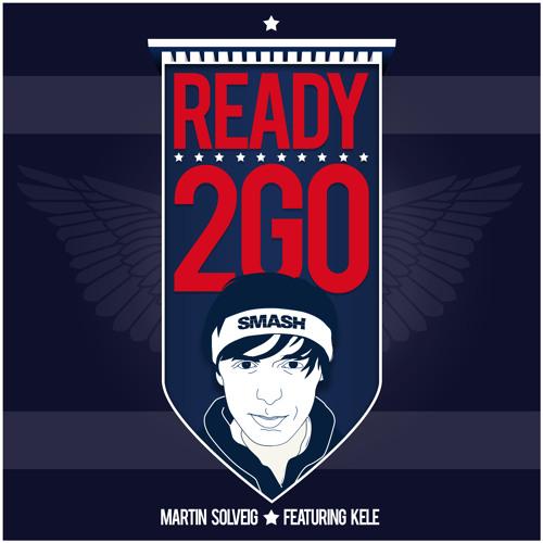 Martin Solveig feat Kele - Ready 2 Go (Club Edit)