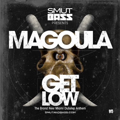 Magoula - Get Low - Forthcoming Splice Age EP WWW.SMUTANDBASS.COM MIAMI DUBSTEP