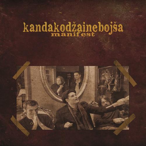 Kanda, Kodža i Nebojša - Manifest