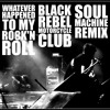 Black Rebel Motorcycle Club - Whatever Happened to my Rock'n Roll (Soul Machine Remix)