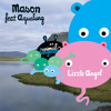 Mason featuring Aqualung 'Little Angel' (Kolombo Mix)