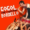 Gogol Bordello - Troubled Friends (Gypsy Punk Sessions)