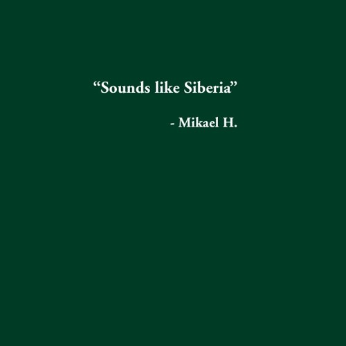 Sounds Like Siberia (Powertool Records, 2004)