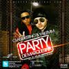Clandestino & Yailemm - Party De Marquesina