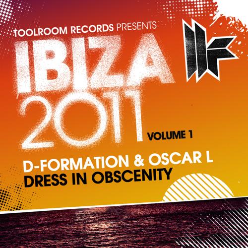 Oscar L & D-Formation - Dress in Obscenity (Original Mix) Toolroom Records