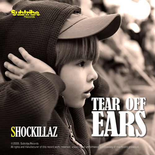 Shockillaz - Tear Off Ears (Korbata Re-Edit)